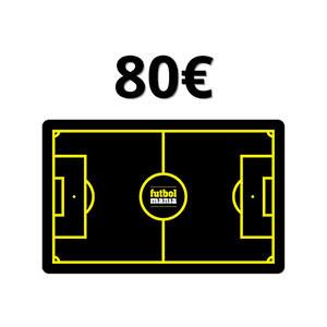 Tarjeta Regalo 80 euros futbolmania